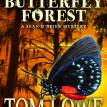 Book Cover for Butterfly Forest by Tom Lowe